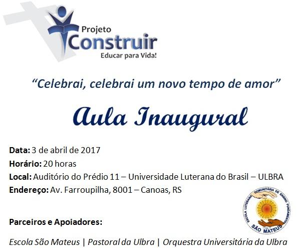 Aula Inaugural Projeto Construir - 3 de Abril de 2017